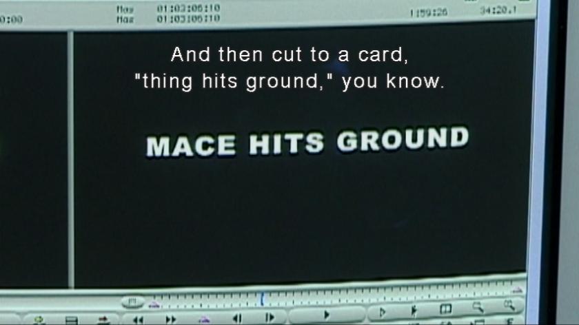 Mace Hits Ground